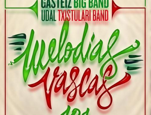Guridiren 10 melodiak, Gasteiz Big Band eta Udal Txistularien galbahetik